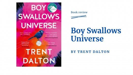 Boy Swallows Universe - book review