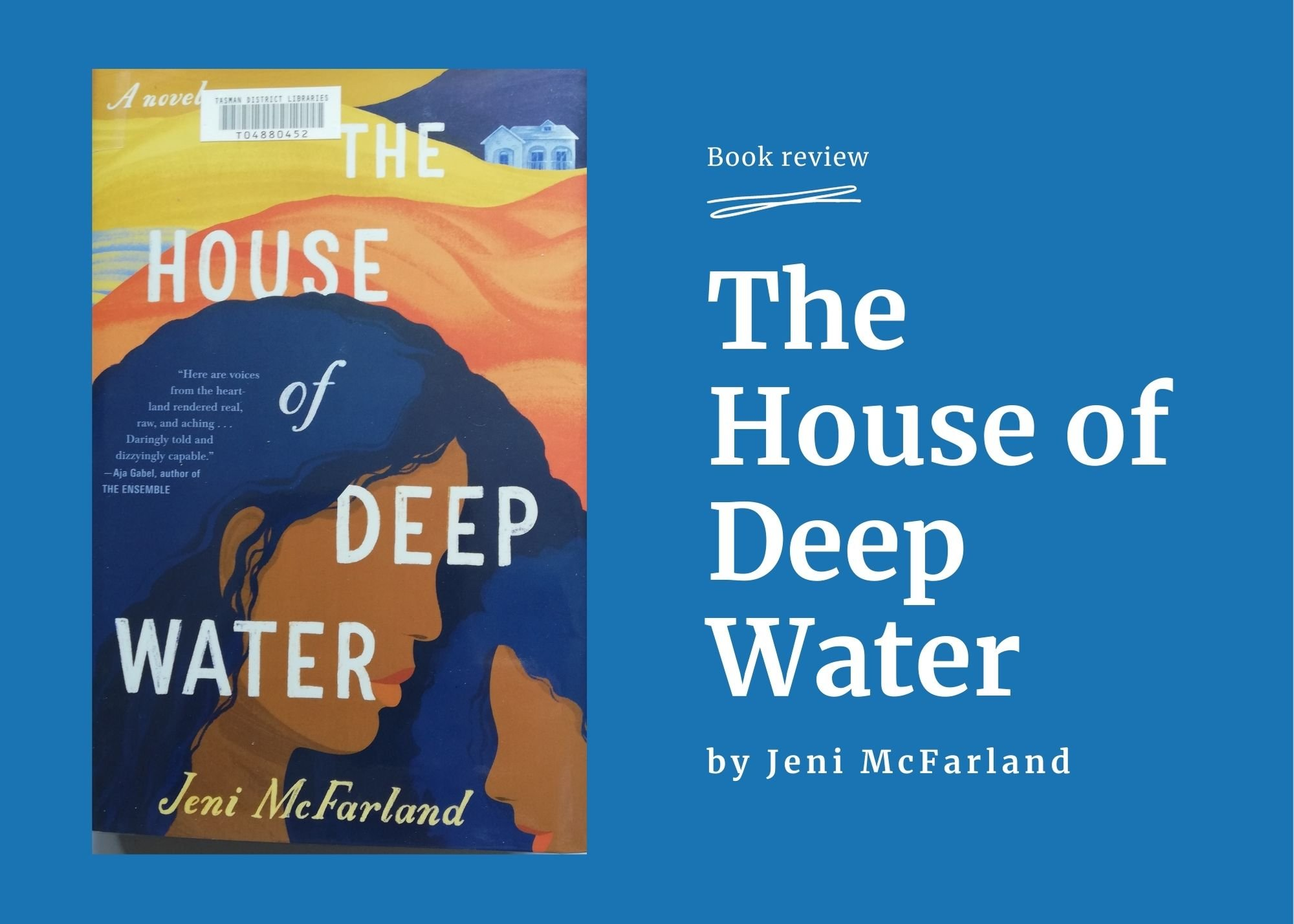 The House of Deep Water, by Jeni McFarland