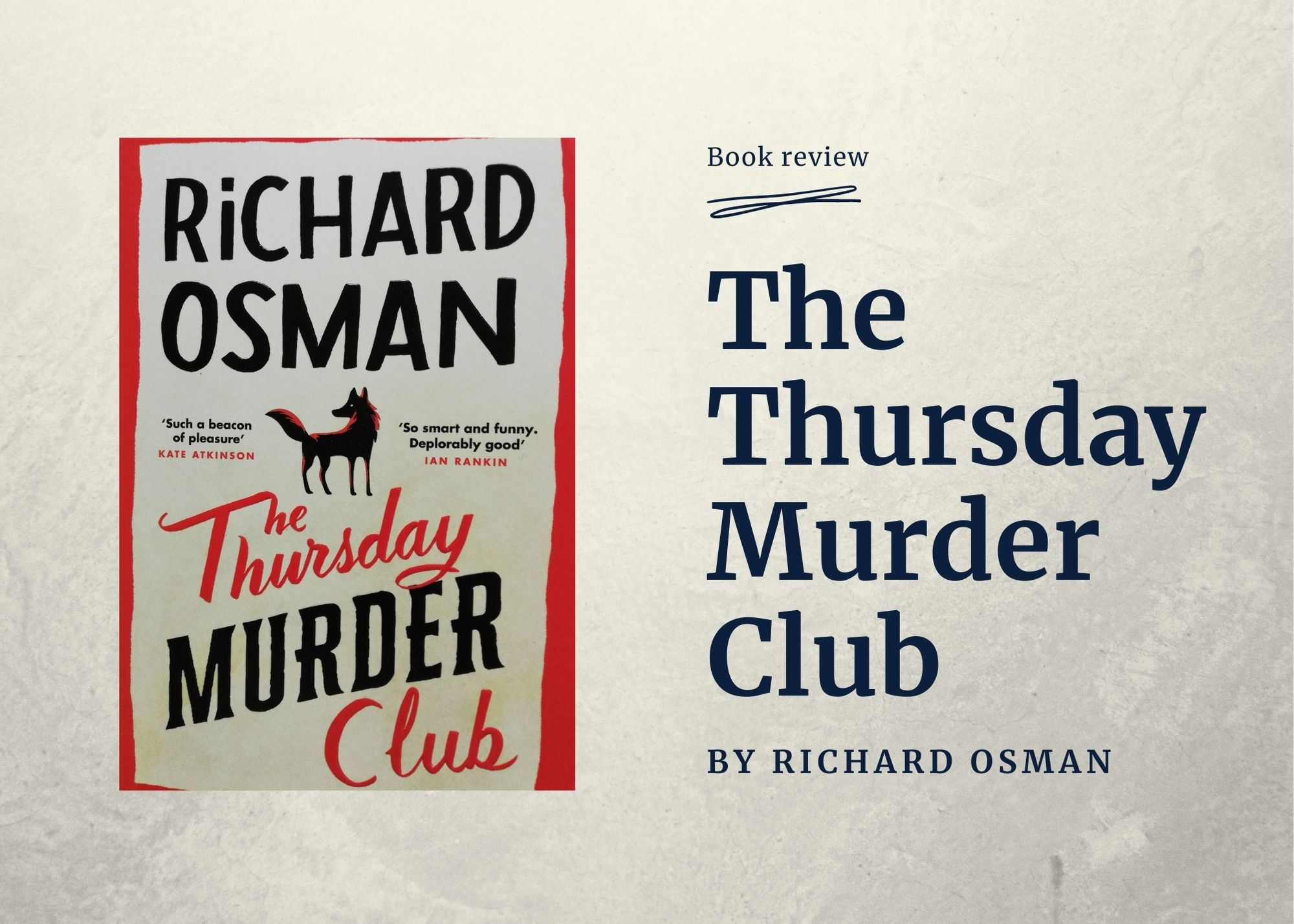 The Thursday Murder Club, by Richard Osman